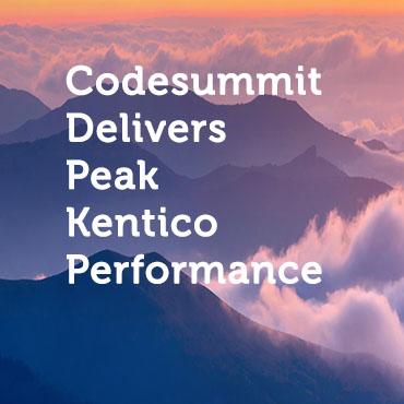 Codesummit Delivers Peak Kentico Performance